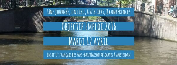 12 avril 2016 : Objectif Emploi