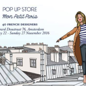 Mon Petit Paris : Amsterdam capitale (éphémère) de la création française !