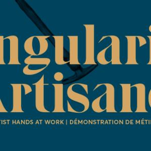 Les Singularités Artisanes : l'événement à ne pas manquer samedi 8 avril